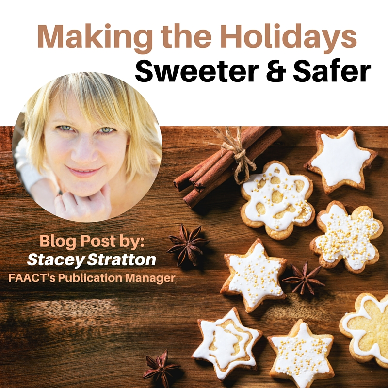 Making the Holidays Sweeter & Safer